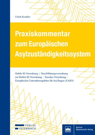 Praxiskommentar zum Europäischen Asylzuständigkeitssystem - Blick ins Buch