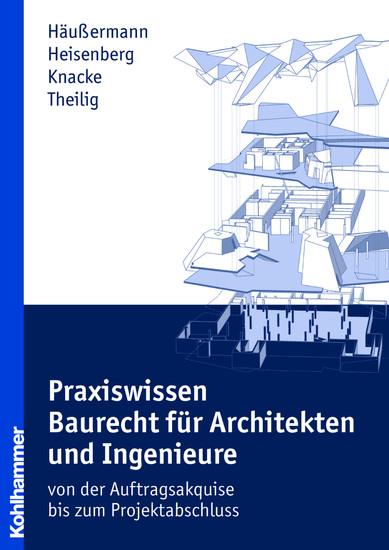 Praxiswissen Baurecht für Architekten und Ingenieure - Blick ins Buch