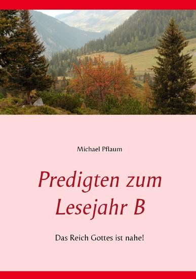 Predigten zum Lesejahr B - Blick ins Buch