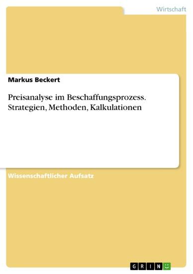 Preisanalyse im Beschaffungsprozess. Strategien, Methoden, Kalkulationen - Blick ins Buch