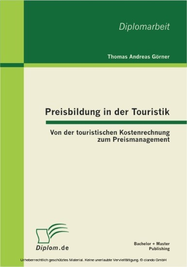 Preisbildung in der Touristik: Von der touristischen Kostenrechnung zum Preismanagement - Blick ins Buch