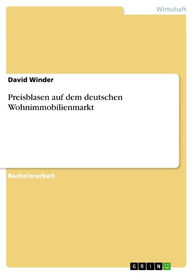 Preisblasen auf dem deutschen Wohnimmobilienmarkt - Blick ins Buch