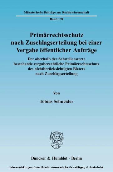 Primärrechtsschutz nach Zuschlagserteilung bei einer Vergabe öffentlicher Aufträge. - Blick ins Buch