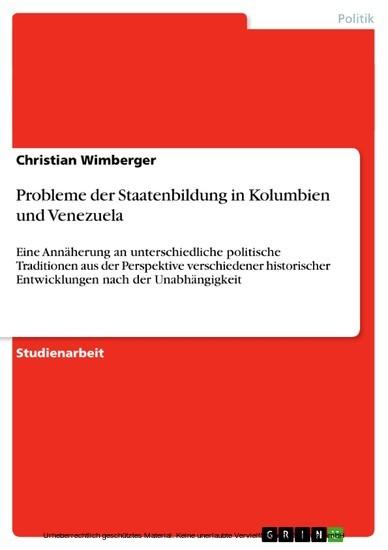 Probleme der Staatenbildung in Kolumbien und Venezuela - Blick ins Buch