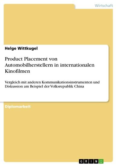 Product Placement von Automobilherstellern in internationalen Kinofilmen - Blick ins Buch
