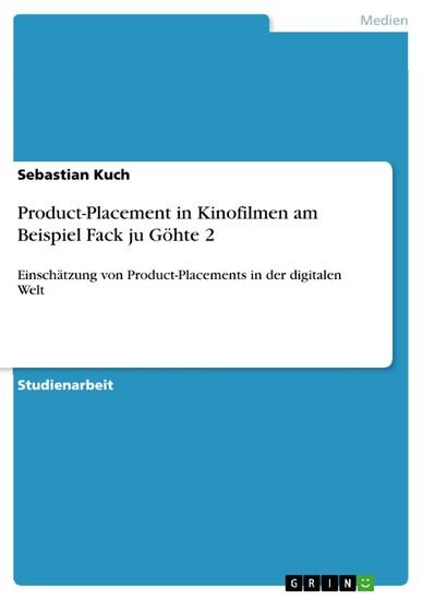 Product-Placement in Kinofilmen am Beispiel Fack ju Göhte 2 - Blick ins Buch