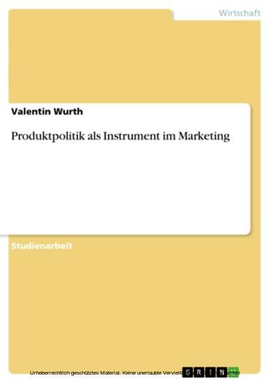 Produktpolitik als Instrument im Marketing - Blick ins Buch