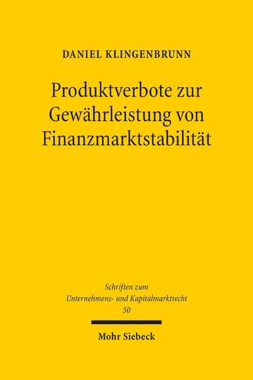 Produktverbote zur Gewährleistung von Finanzmarktstabilität - Blick ins Buch