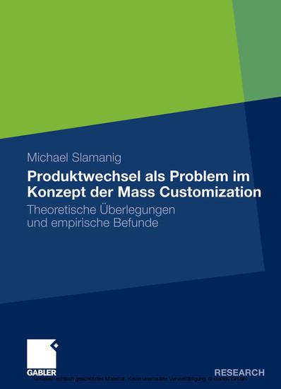 Produktwechsel als Problem im Konzept der Mass Customization - Blick ins Buch