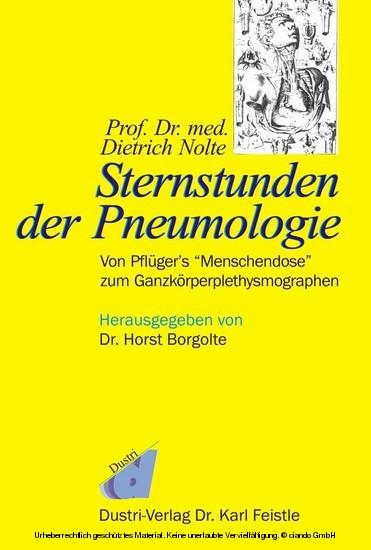 Prof. Dr. med. Dietrich Nolte: Sternstunden der Pneumologie - Blick ins Buch