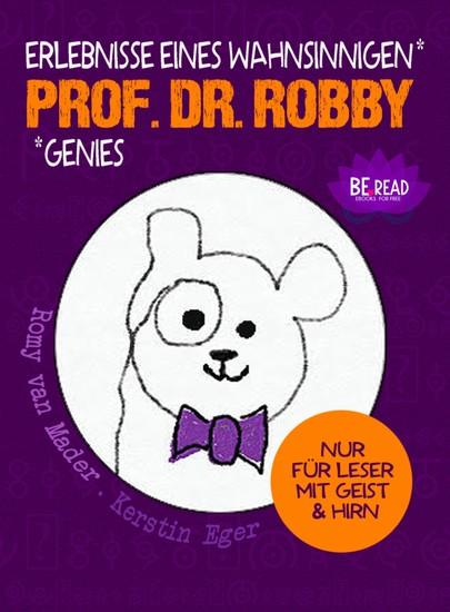 Prof. Dr. Robby - Erlebnisse eines wahnsinnigen Genies - Blick ins Buch