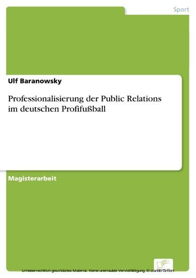Professionalisierung der Public Relations im deutschen Profifußball - Blick ins Buch