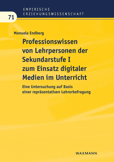 Professionswissen von Lehrpersonen der Sekundarstufe I zum Einsatz digitaler Medien im Unterricht - Blick ins Buch