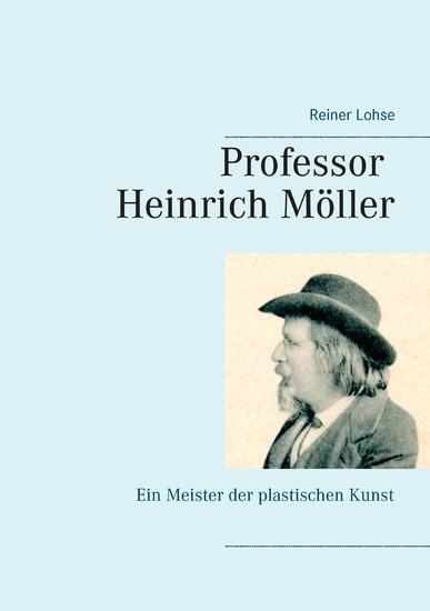 Professor Heinrich Möller - Blick ins Buch