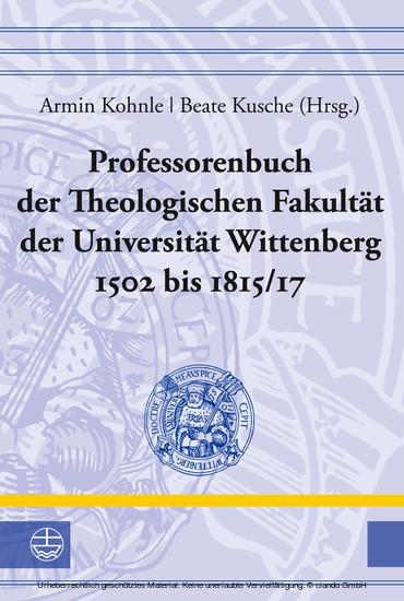 Professorenbuch der Theologischen Fakultät der Universität Wittenberg 1502 bis 1815/17 - Blick ins Buch