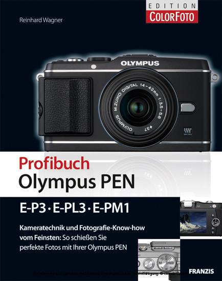Profibuch Olympus PEN E-P3, E-PL3, E-PM1 - Blick ins Buch