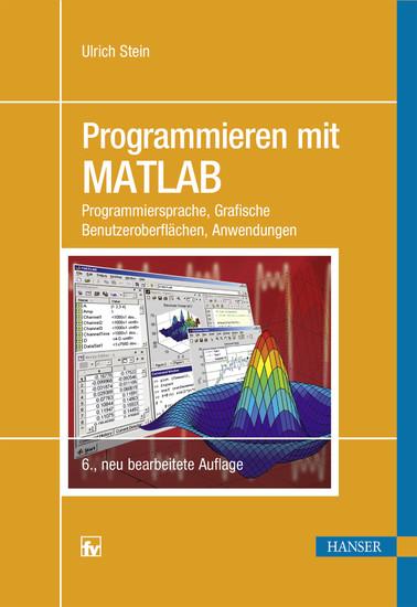 Programmieren mit MATLAB - Blick ins Buch