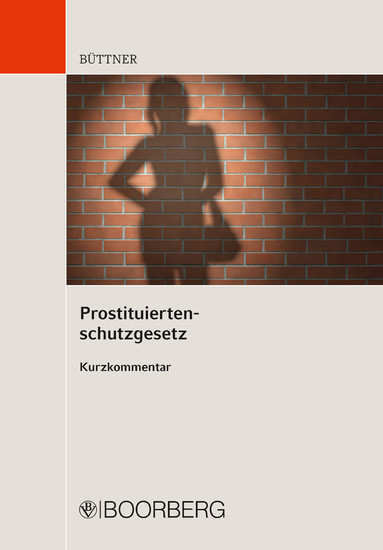 Prostituiertenschutzgesetz - Blick ins Buch