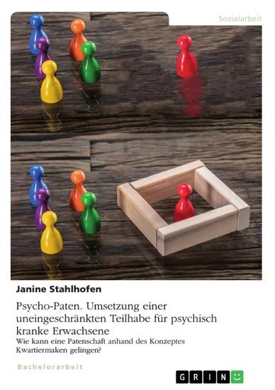 Psycho-Paten. Umsetzung einer uneingeschränkten Teilhabe für psychisch kranke Erwachsene - Blick ins Buch
