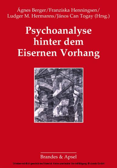 Psychoanalyse hinter dem Eisernen Vorhang - Blick ins Buch