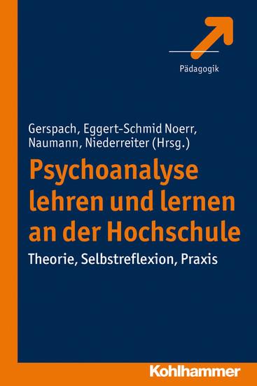 Psychoanalyse lehren und lernen an der Hochschule - Blick ins Buch