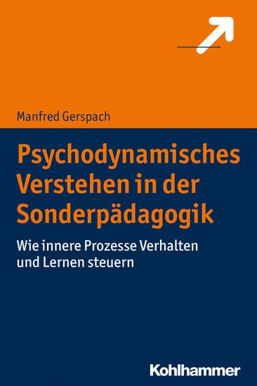 Psychodynamisches Verstehen in der Sonderpädagogik - Blick ins Buch
