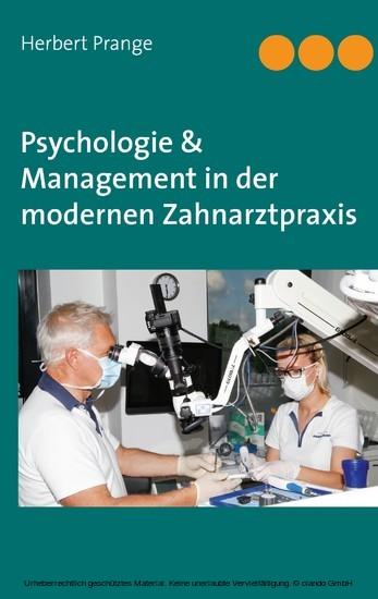 Psychologie & Management in der modernen Zahnarztpraxis - Blick ins Buch