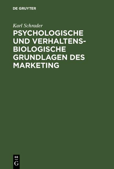 Psychologische und verhaltensbiologische Grundlagen des Marketing - Blick ins Buch