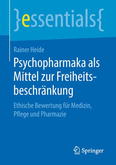 Psychopharmaka als Mittel zur Freiheitsbeschränkung - Blick ins Buch