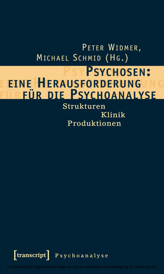 Psychosen: eine Herausforderung für die Psychoanalyse - Blick ins Buch