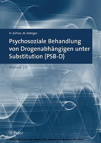 Psychosoziale Behandlung von Drogenabhängigen unter Substitution (PSB-D) - Blick ins Buch