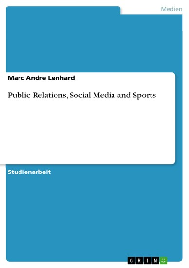 Public Relations, Social Media and Sports - Blick ins Buch