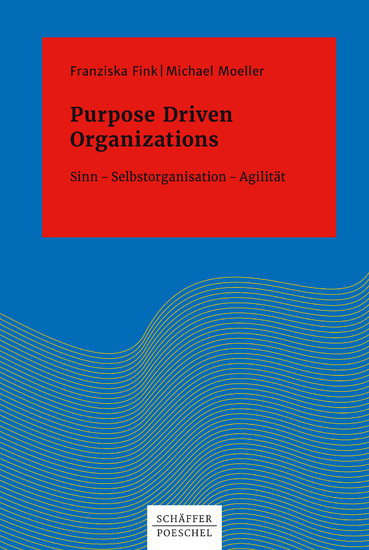Purpose Driven Organizations - Blick ins Buch