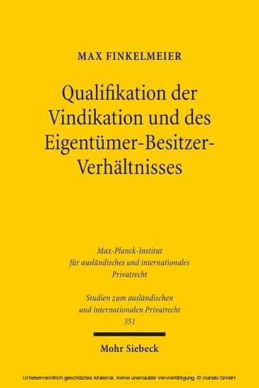 Qualifikation der Vindikation und des Eigentümer-Besitzer-Verhältnisses - Blick ins Buch