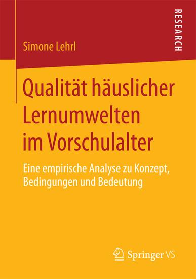 Qualität häuslicher Lernumwelten im Vorschulalter - Blick ins Buch