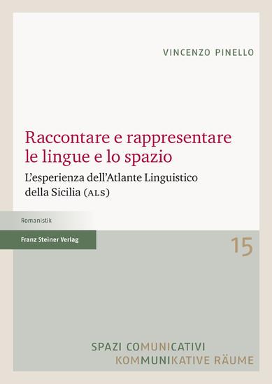 Raccontare e rappresentare le lingue e lo spazio - Blick ins Buch