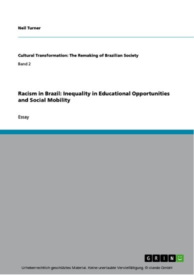Racism in Brazil: Inequality in Educational Opportunities and Social Mobility - Blick ins Buch