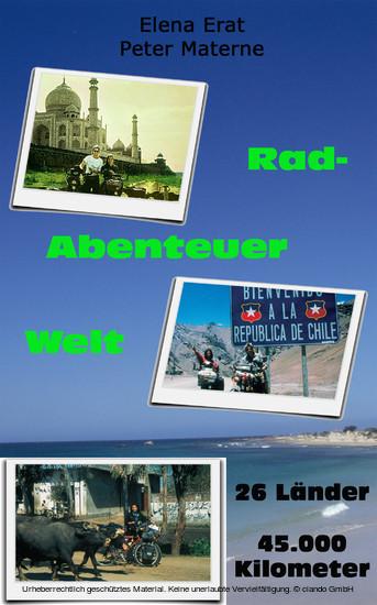 Rad-Abenteuer Welt: 45.000 Kilometer auf dem Rad um den Globus - Blick ins Buch
