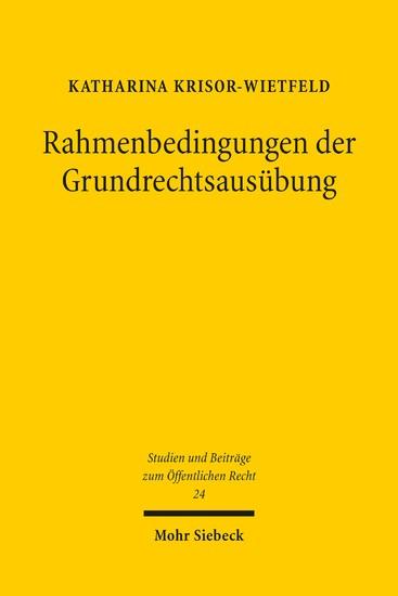 Rahmenbedingungen der Grundrechtsausübung - Blick ins Buch