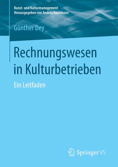 Rechnungswesen In Kulturbetrieben Ein Leitfaden Von Günther Dey