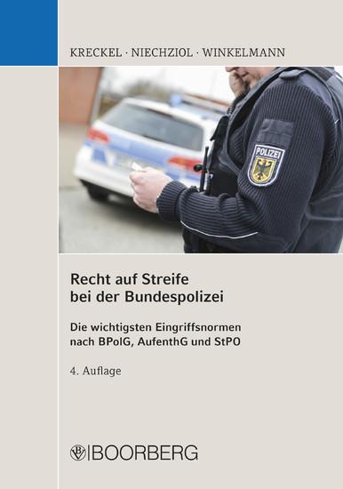 Recht auf Streife bei der Bundespolizei - Blick ins Buch