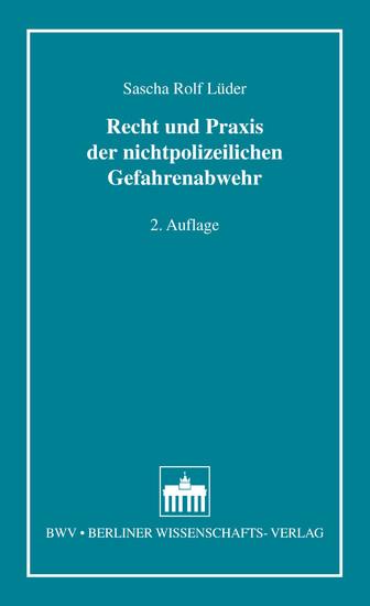 Recht und Praxis der nichtpolizeilichen Gefahrenabwehr - Blick ins Buch
