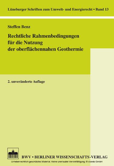 Rechtliche Rahmenbedingungen für die Nutzung der oberflächennahen Geothermie - Blick ins Buch