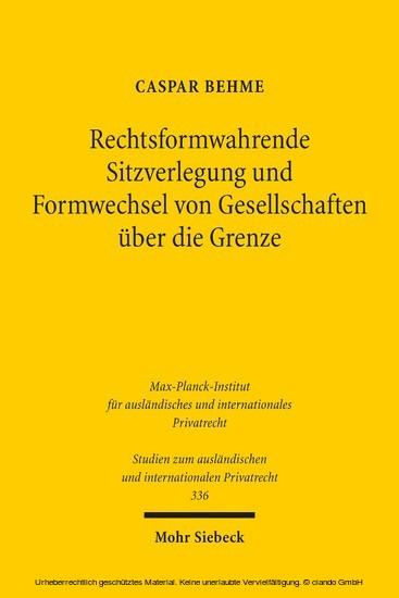 Rechtsformwahrende Sitzverlegung und Formwechsel von Gesellschaften über die Grenze - Blick ins Buch