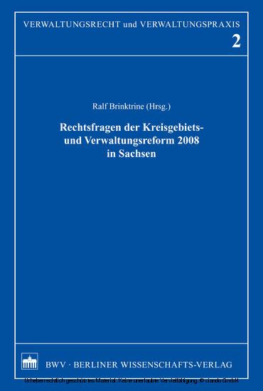 Rechtsfragen der Kreisgebiets- und Verwaltungsreform 2008 in Sachsen - Blick ins Buch