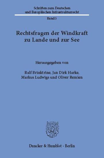 Rechtsfragen der Windkraft zu Lande und zur See. - Blick ins Buch