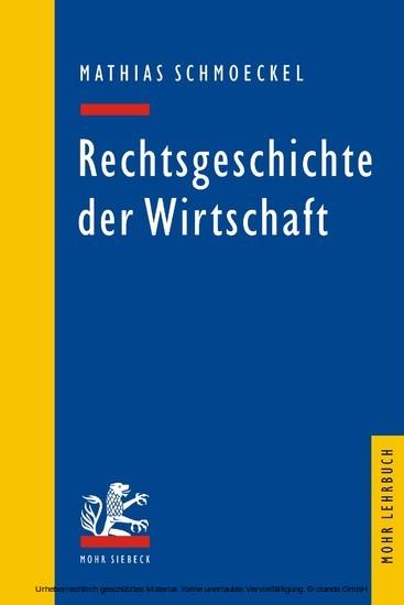 Rechtsgeschichte der Wirtschaft - Blick ins Buch