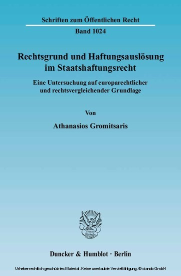 Rechtsgrund und Haftungsauslösung im Staatshaftungsrecht. - Blick ins Buch