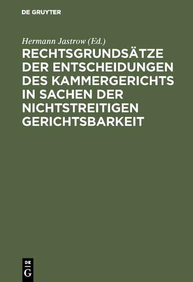 Rechtsgrundsätze der Entscheidungen des Kammergerichts in Sachen der nichtstreitigen Gerichtsbarkeit - Blick ins Buch