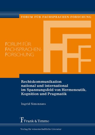 Rechtskommunikation national und international im Spannungsfeld von Hermeneutik, Kognition und Pragmatik - Blick ins Buch
